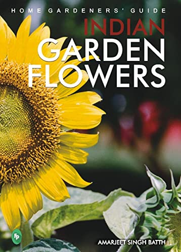 Home Gardeners� Guide Indian Garden Flowers