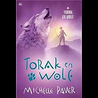 Torak en Wolf 1 (Avonturen uit een magisch verleden)
