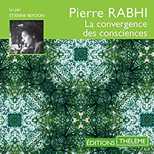 La convergence des consciences Audiobook