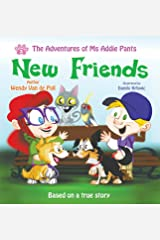 New Friends (The Adventures of Ms Addie Pants, Book 3) Hardcover