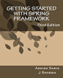 Getting started with Spring Framework: Third Edition (English Edition)