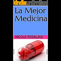 La Mejor Medicina (Spanish Edition) book cover