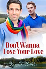 Don't Wanna Lose Your Love (2015 Daily Dose - Never Too Late)