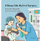 A Sleepy Tale: My First Surgery