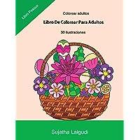 Colorear adultos: Libro De Colorear Para Adultos: Libro
