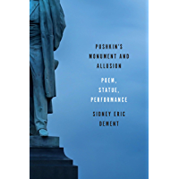 Pushkin's Monument and Allusion: Poem, Statue, Performance