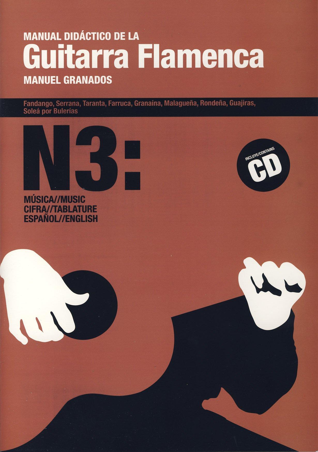 GRANADOS M. - Manual Didactico para Guitarra Flamenca 3º Inc.CD ...