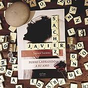 Perro ladrando a su amo: Premio de Novela Corta Fundación ...