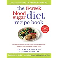 The 8-Week Blood Sugar Diet Recipe Book: 150 simple, delicious meals to help you lose weight fast and keep your blood…