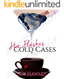 Hot Flashes/Cold Cases (The Peg Shaw series Book 1)