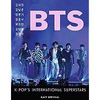 Bts: K-Pop's International Superstars