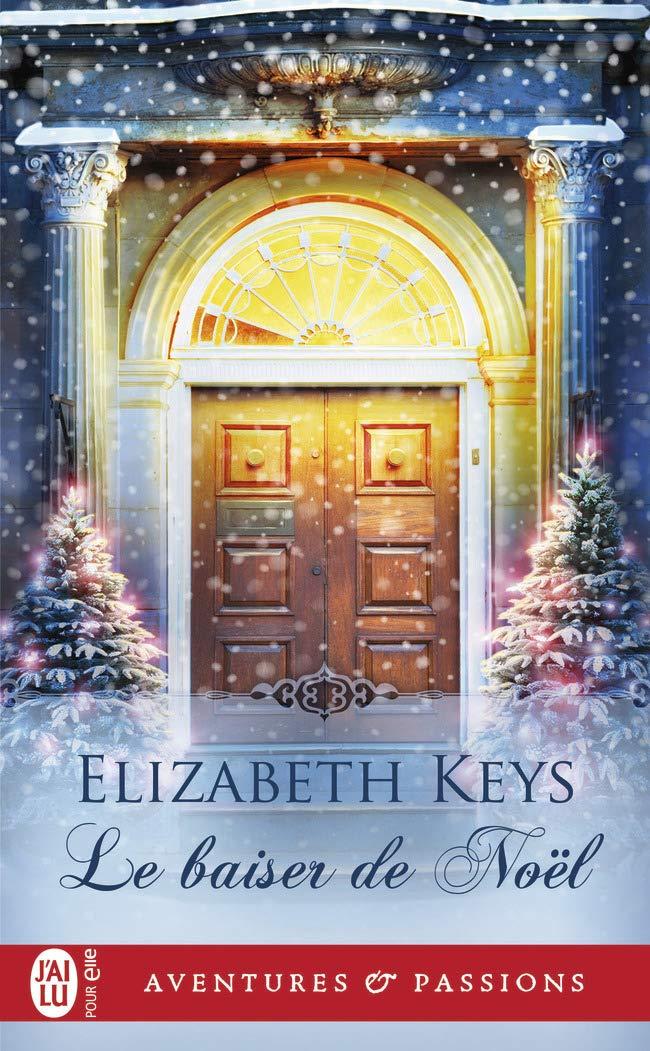 Le baiser de Noël de Elisabeth Keys 71jZTvWFuVL