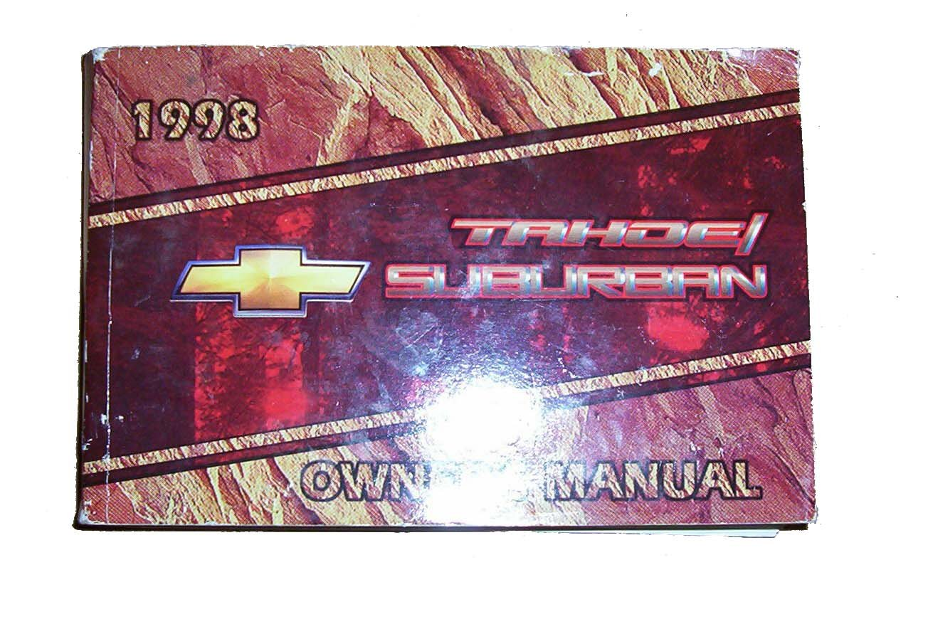 1998 Chevrolet (Chevy) Tahoe/Suburban Owner's Manual: General Motors  Corporation: Amazon.com: Books