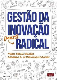 Gestão da inovação mais radical