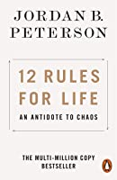 12 Rules For Life: An Antidote To