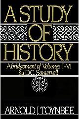 A Study of History, Vol. 1: Abridgement of Volumes I-VI Paperback