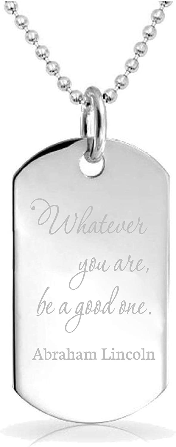 Epic Designs #2 Whatever You are Be a Good One Abraham Lincoln Pendant Necklace Custom Engraved Charm Keychain Jewelry or Bags Gift