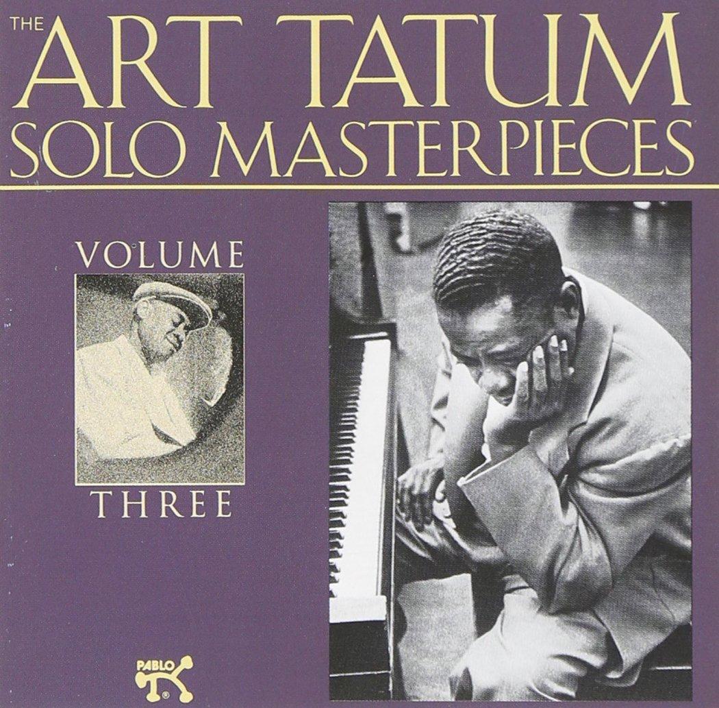 Art Tatum Solo Masterpieces, Vol. 3 by Pablo