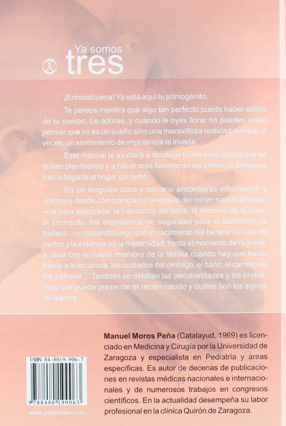 Ya somos tres (Spanish Edition): Manuel Moros Pena, Angeles Tome, Manuel Moros, Carlos Gallego: 9788480199063: Amazon.com: Books