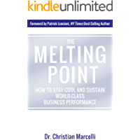 The Melting Point: How to Stay Cool and Sustain World-Class Business Performance
