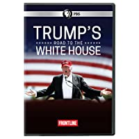 FRONTLINE: Trump's Road to the White House DVD