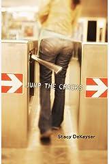 Jump the Cracks Kindle Edition