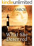 What She Deserved: A Paranormal Mystery