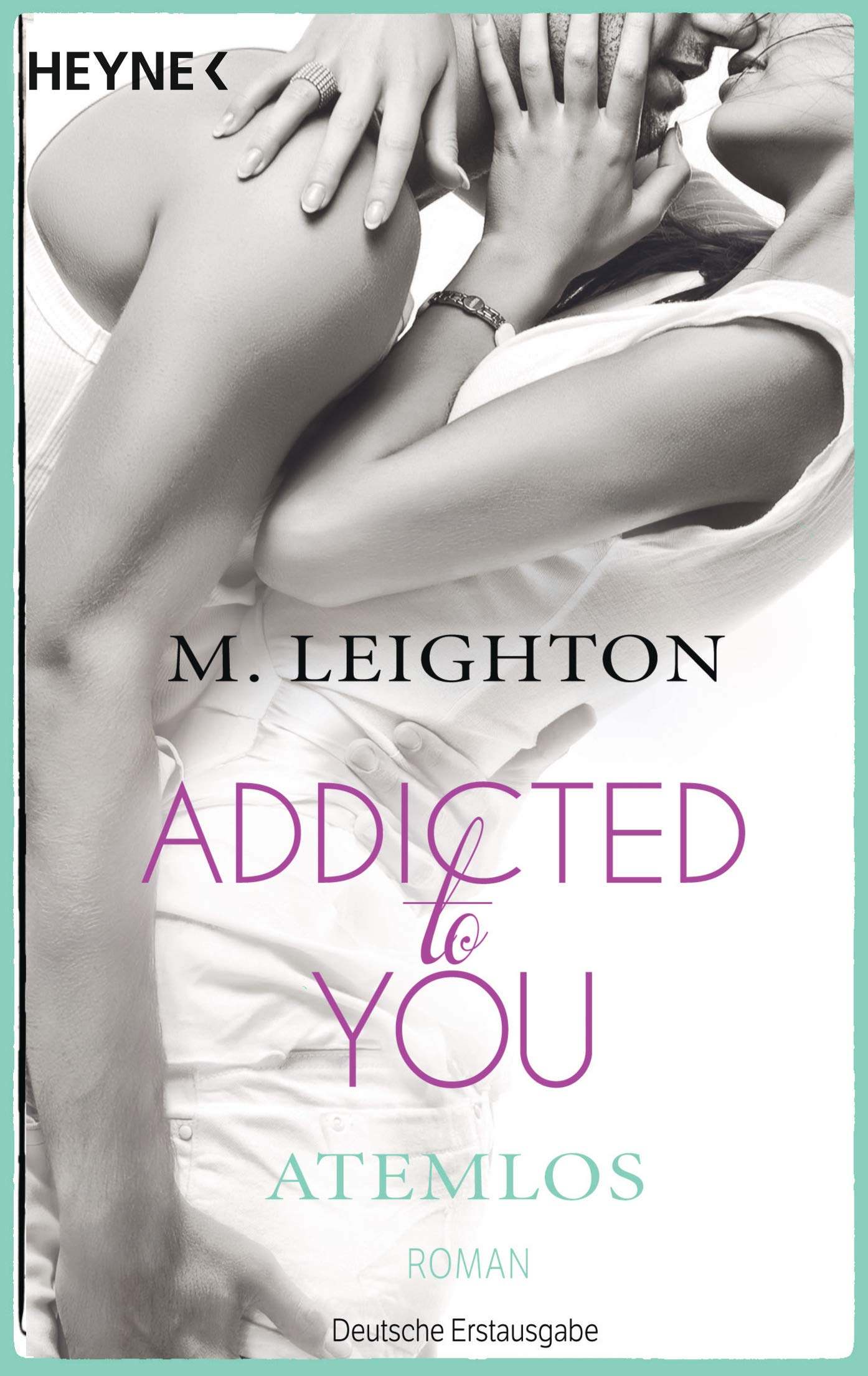 Atemlos: Addicted to You 1 - Roman