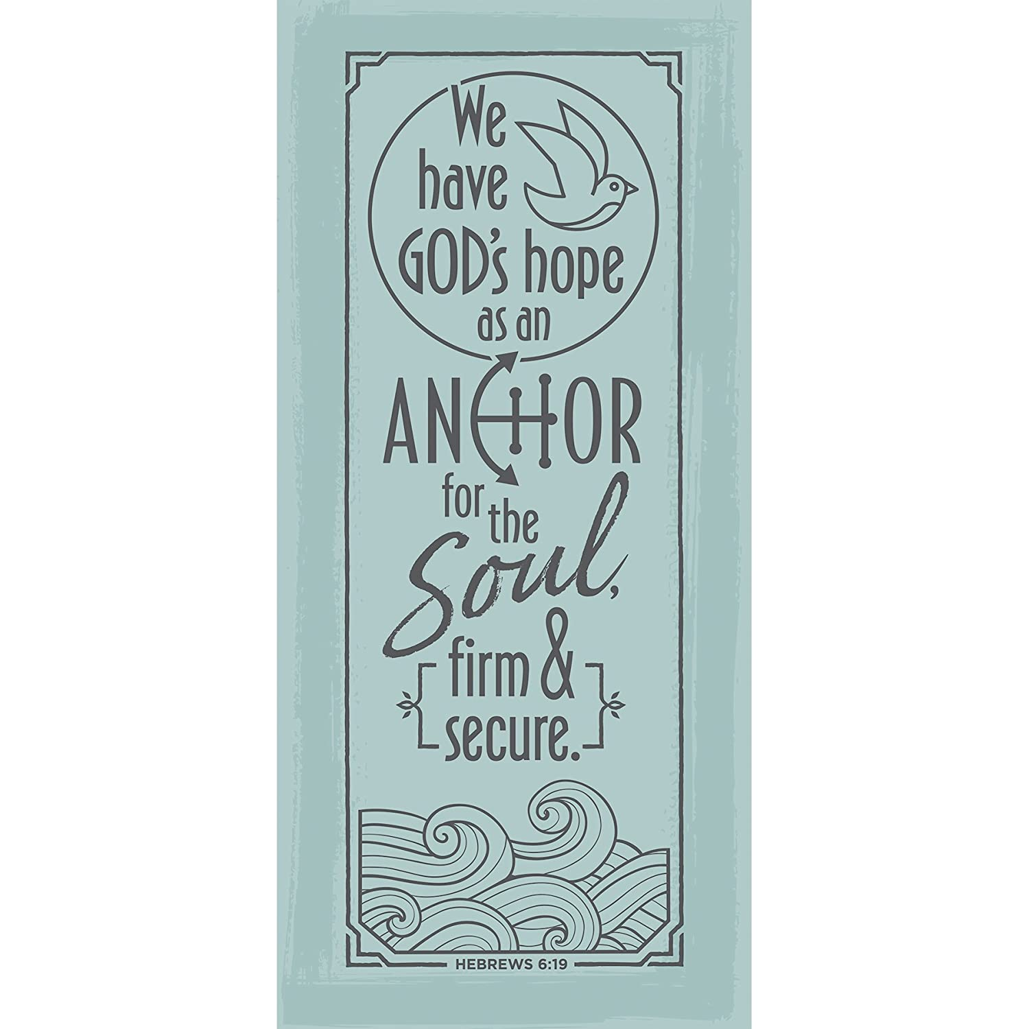 Dexsa We Have Gods Hope as an Anchor for The Soul Simple Strength 5 1//2 x 12 Wood Plaque