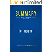 Summary: Re-Imagine!: Review and Analysis of Peter's Book