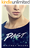Past (Past Present Forever Book 1)
