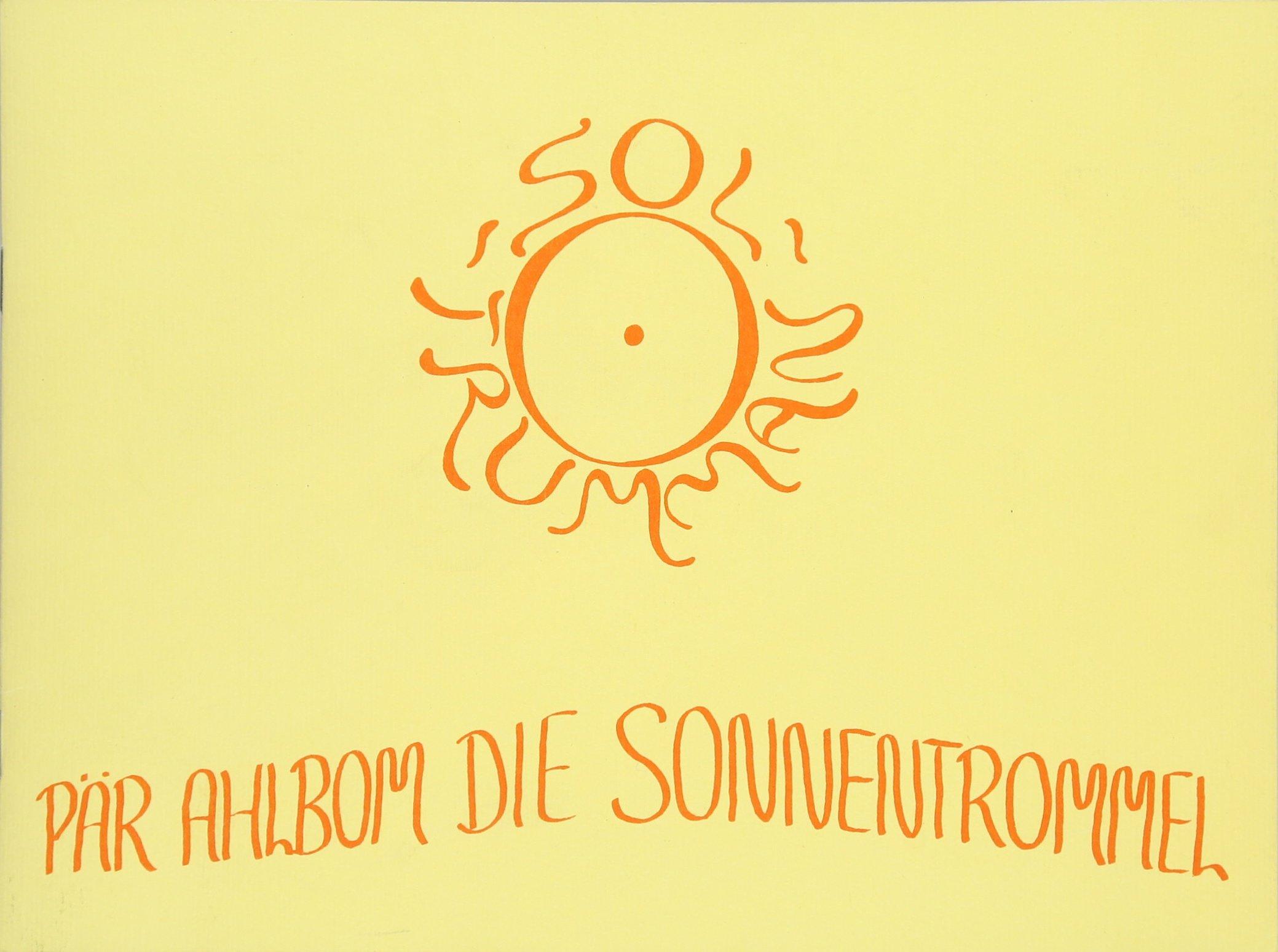 Die Sonnentrommel: Und andere Lieder (Edition Bingenheim) Broschiert – Januar 1986 Pär Ahlbom Freies Geistesleben 3772513018 Instrumentenunterricht