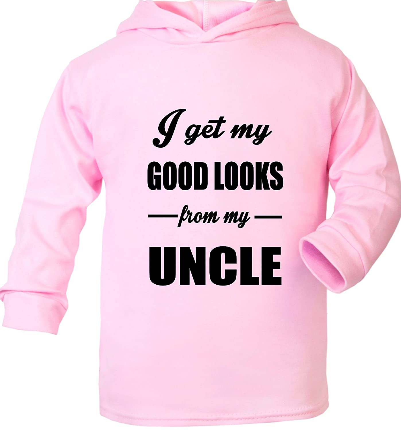 Print4U I Get Good Looks from My Uncle Funny Baby Hoodie 0-2 Years