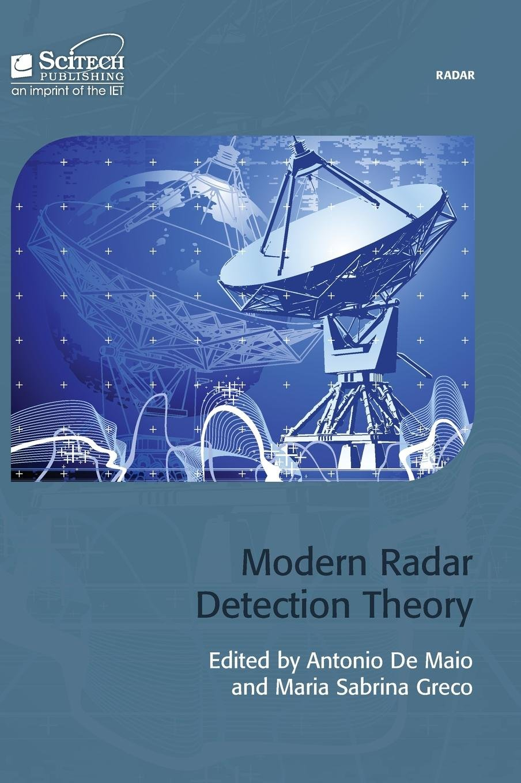 Modern Radar Detection Theory Radar, Sonar and Navigation ...