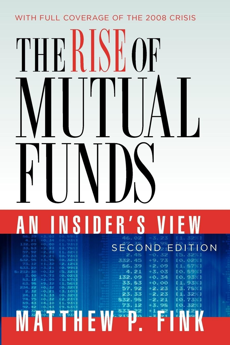 Download The Rise of Mutual Funds: An Insider's View ebook