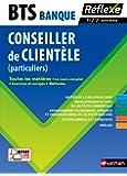 Toutes les matières - Conseiller de clientèle (particuliers) - BTS Banque