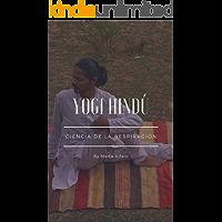 YOGI HINDÚ: Ciencia de la respiración