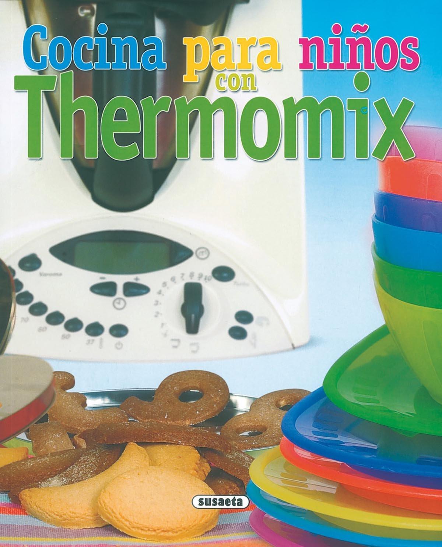 Cocina Para Niños Con Thermomix (El Rincón Del Paladar) Tapa blanda – 14 dic 2007 Equipo Susaeta Tikal-Susaeta 843055842X Cooking / General