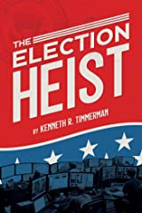 The Election Heist Paperback