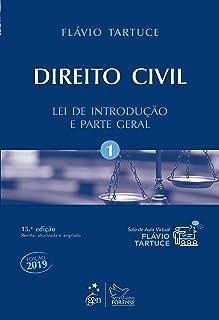 Direito Civil - Vol. 1 - Lei de Introdução e Parte Geral: Volume 1