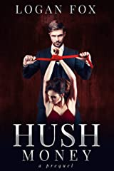 Hush Money (Dark Rapture Book 1) Kindle Edition