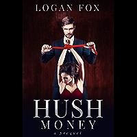 Hush Money (Dark Rapture Book 1)