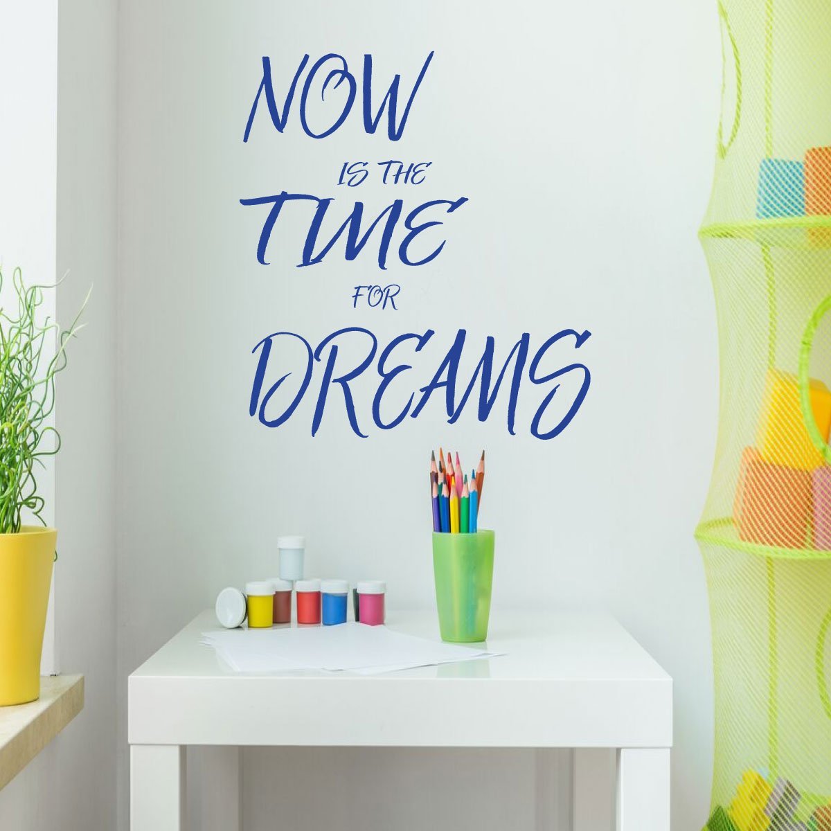 "Dream Quote Wall Decal Home Decor for Living Room, Bedroom, Playroom, Preschool Classroom -""Now is the time for dreams"" Vinyl Sticker Lettering"