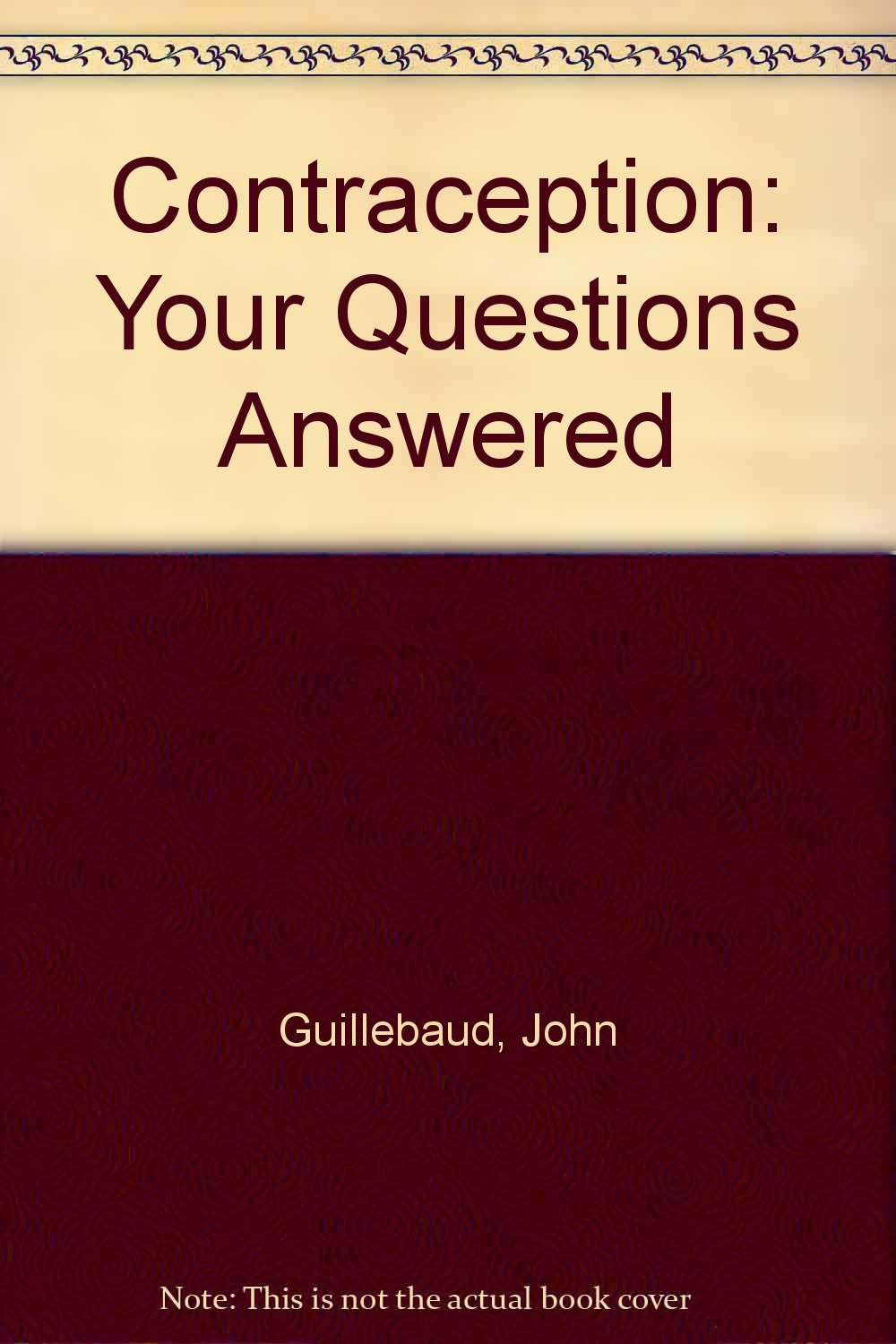 Contraception: Your Questions Answered Broché – 1994 John Guillebaud Churchill Livingstone B0041CLKR0