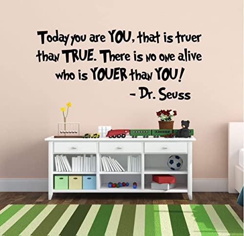 Pink Small Green Black Blue Large Sizes Dr Seuss Today You Are You Wall Decal There