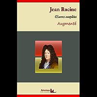 Jean Racine : Oeuvres complètes et annexes (annotées