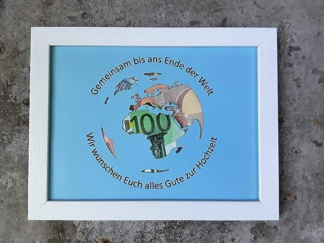 Geldgeschenk Weltkugel Im Bilderrahmen Hochzeitsgeschenk