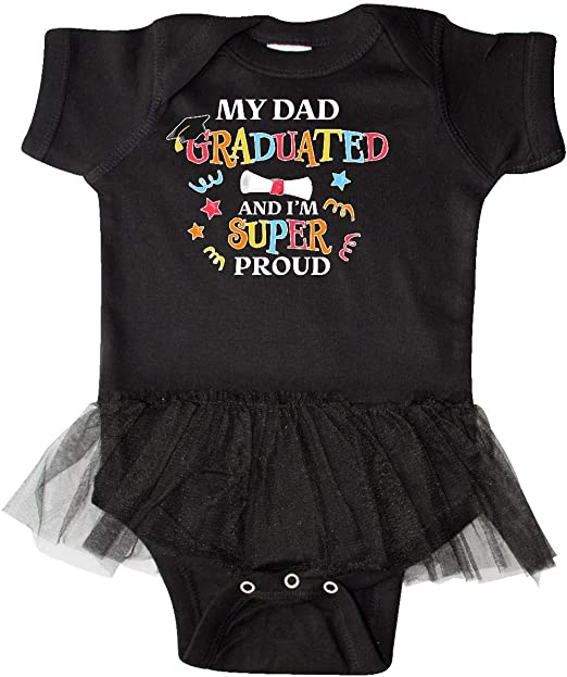 inktastic My Dad Graduated and Im Super Proud Baby T-Shirt