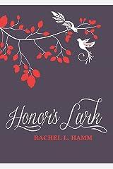 Honor's Lark (The Lark Series Book 1) Kindle Edition