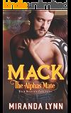 Mack: The Alpha's Mate (Black Mountain Pack Book 1)